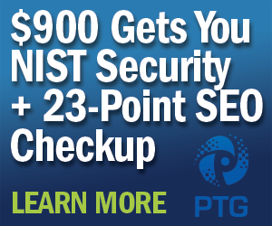$900 Gets You NIST Security + 23-Point SEO Checkup - Learn More